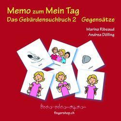 Memo Gegensätze von Dölling,  Andrea, Ribeaud,  Marina