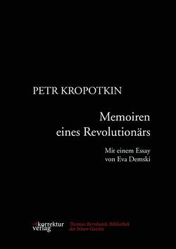 Memoiren eines Revolutionärs von Demski,  Eva, Kropotkin,  Pëtr