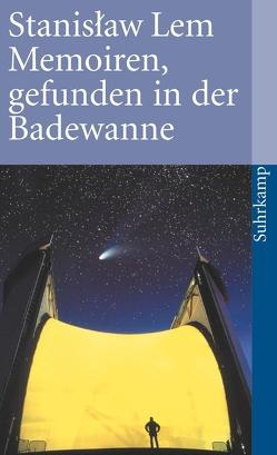 Memoiren, gefunden in der Badewanne von Lem,  Stanislaw, Staemmler,  Klaus, Tiel,  Walter