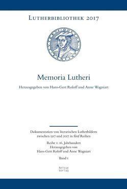 Memoria Lutheri von Roloff,  Hans-Gert, Wagniart,  Anne