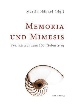 Memoria und Mimesis von Hähnel,  Martin