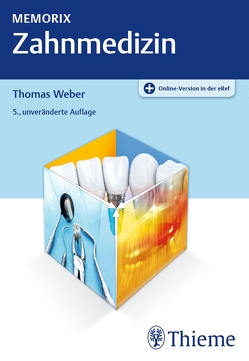 Memorix Zahnmedizin von Weber,  Thomas