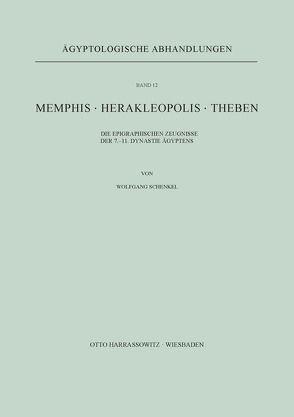 Memphis. Herakleopolis. Theben von Schenkel,  Wolfgang