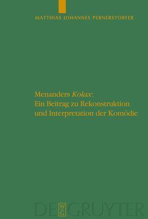 """Menanders """"Kolax"""" von Pernerstorfer,  Matthias Johannes"""