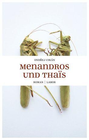 Menandros und Thaïs von Cikán,  Ondrej