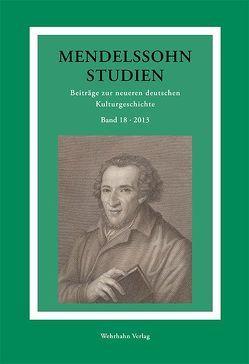 Mendelssohn-Studien 18 von Schmidt-Hensel,  Roland Dieter, Schulte,  Christoph