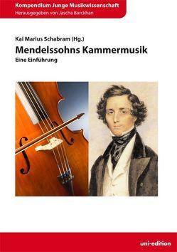 Mendelssohns Kammermusik von Barckhan,  Jascha, Schabram,  Kai