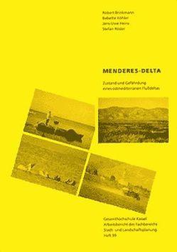 Menderes Delta von Brinkmann,  R, Heins,  J U, Köhler,  B., Rösler,  S