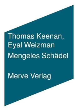 Mengeles Schädel von Engelmann,  Herwig, Keenan,  Thomas, Weizman,  Eyal