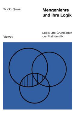 Mengenlehre und ihre Logik von Quine,  Willard van Orman