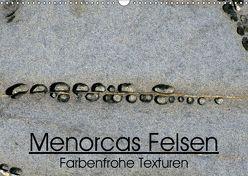 """""""Menorcas Felsen. Farbenfrohe Texturen"""" (Wandkalender 2019 DIN A3 quer)"""
