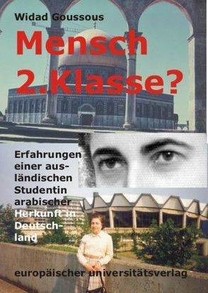 Mensch 2. Klasse? von Endreß,  Gerhard, Goussous,  Widad
