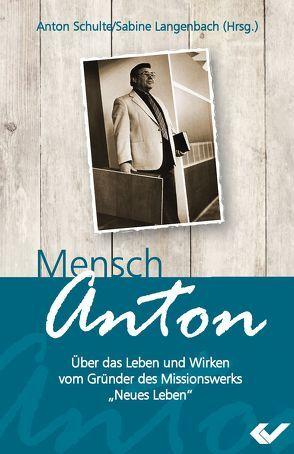 Mensch Anton von Langenbach,  Sabine, Schulte,  Anton