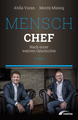 Mensch Chef von Müssig,  Moritz, Vuran,  Atilla