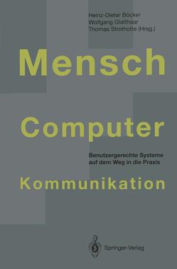 Mensch-Computer-Kommunikation von Böcker,  Heinz-Dieter, Glatthaar,  Wolfgang, Strothotte,  Thomas
