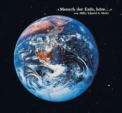 """Mensch der Erde, höre… von Meier,  """"Billy"""" Eduard Albert"""