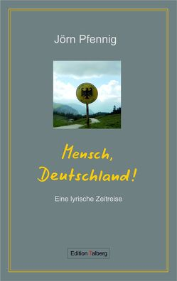 Mensch, Deutschland von Pfennig,  Jörn