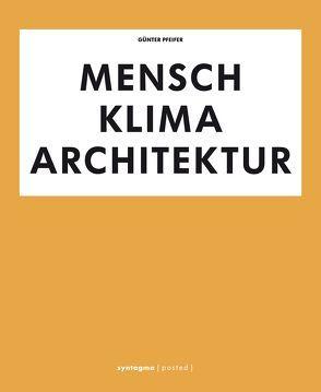 Mensch Klima Architektur von Pfeifer,  Günter, Pfeifer,  Hannelore