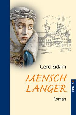 Mensch Langer von Gerd,  Eidam