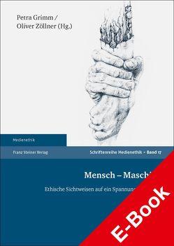 Mensch – Maschine von Grimm,  Petra, Zöllner,  Oliver