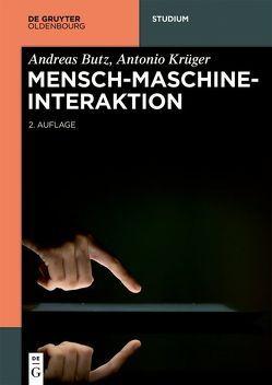 Mensch-Maschine-Interaktion von Butz,  Andreas, Krüger,  Antonio