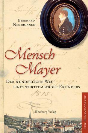 Mensch Mayer von Neubronner,  Eberhard