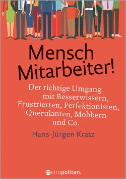 Mensch Mitarbeiter! von Kratz,  Hans-Jürgen