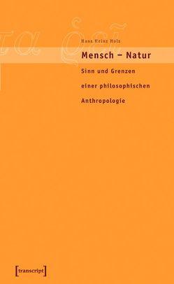 Mensch – Natur von Holz,  Hans Heinz