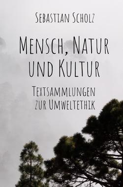 Mensch, Natur und Kultur von Scholz,  Sebastian