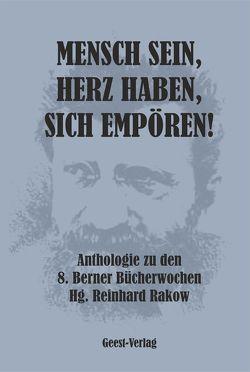 Mensch sein, Herz haben, sich empören von Rakow,  Reinhard