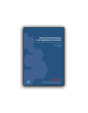 Mensch-Technik-Interaktion in der digitalen Arbeitswelt (E-Book) von Freitag,  Michael