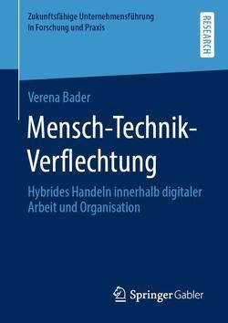 Mensch-Technik-Verflechtung von Bader,  Verena