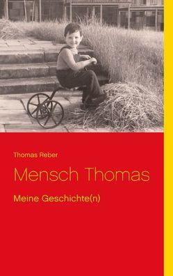 Mensch Thomas von Reber,  Thomas