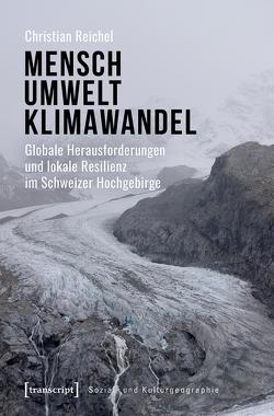 Mensch – Umwelt – Klimawandel von Reichel,  Christian