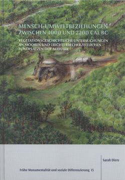 Mensch-Umweltbeziehungen zwischen 4000 und 2200 cal BC von Diers,  Sarah