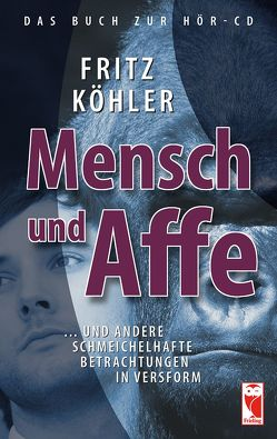 Mensch und Affe von Köhler,  Fritz