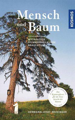 Mensch und Baum von Weidinger,  Hermann-Josef