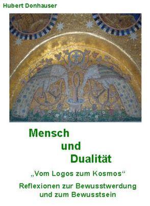 Mensch und Dualität von Donhauser,  Hubert