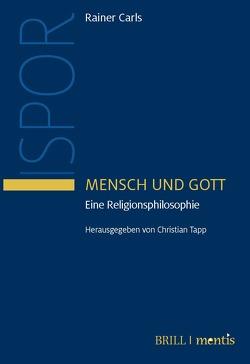 Mensch und Gott von Carls,  Rainer, Tapp,  Christian