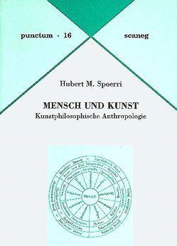 Mensch und Kunst von Spoerri,  Hubert M
