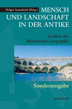 Mensch und Landschaft in der Antike von Sonnabend,  Holger