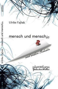 mensch und menschin von Fajtak,  Prof. Mag. Ulrike