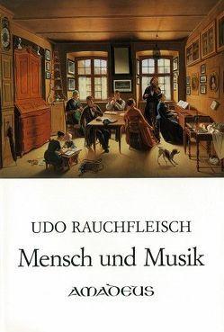 Mensch und Musik von Rauchfleisch,  Udo