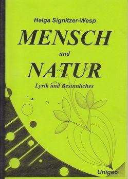 Mensch und Natur von Signitzer-Wesp,  Helga