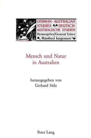 Mensch und Natur in Australien von Stilz, Gerhard