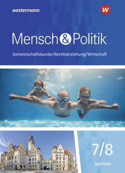 Mensch und Politik SI / Mensch und Politik SI – Ausgabe 2019 für Gymnasien in Sachsen