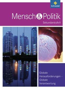 Mensch und Politik SII / Mensch und Politik SII – Themenbände von Doetsch,  Angelika, Egner,  Anton, Misenta,  Günther, Seitz,  Ulrike, Sinz,  Wolfgang