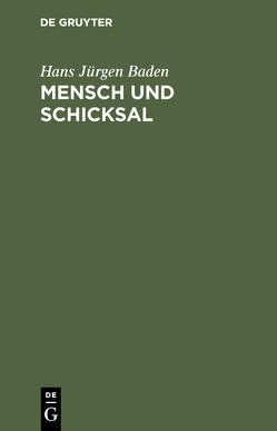 Mensch und Schicksal von Baden,  Hans Jürgen