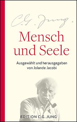 Mensch und Seele von Jacobi,  Jolande, Jung,  C.G.