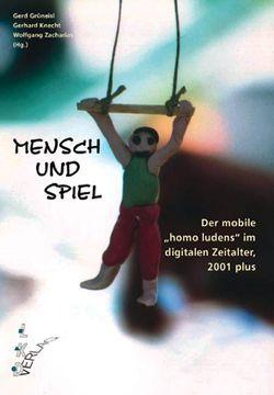 Mensch und Spiel von Grüneise,  Gerd, Knecht,  Gerhard, Zacharias,  Wolfgang